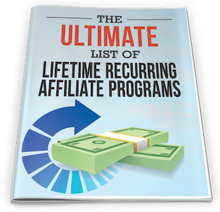 One Funnel Away Challenge Bonus 5: Ultimate List of Lifetime Recurring Affiliate Programs - ClickFunnels Bonuses