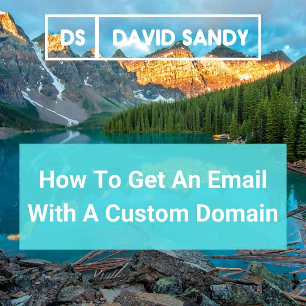 How To Get An Email With A Custom Domain With Gmail