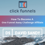 How To Become A One Funnel Away Challenge Affiliate