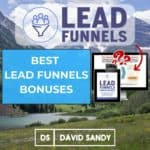 Best Lead Funnels Bonuses | David Sandy Official
