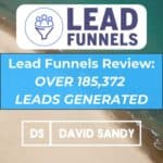 Lead Funnels Review - David Sandy Official