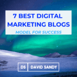 7 Best Digital Marketing Blogs To Model For Success