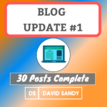 Blog Update #1: 30 Posts Complete Income and Analytics