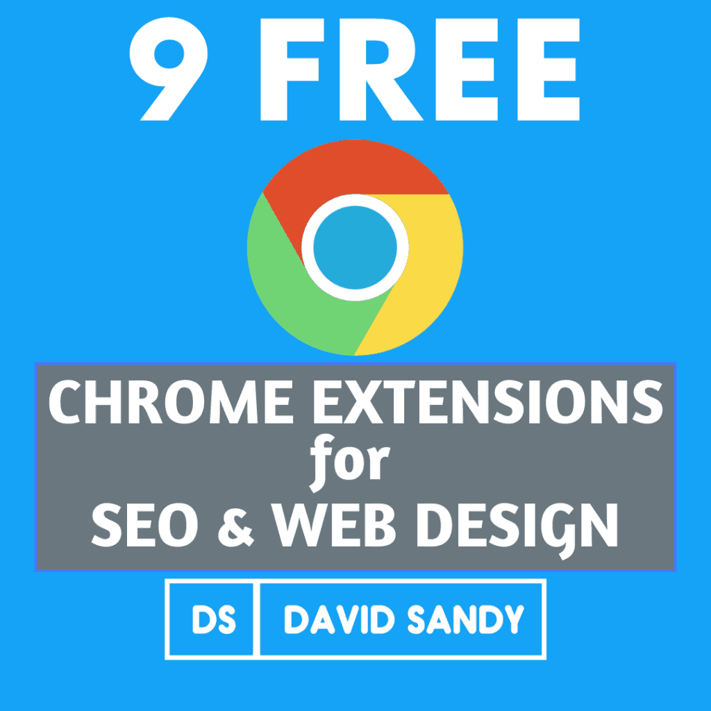 Free Chrome Extensions For SEO & Web Design