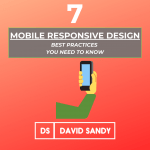 7 Mobile Responsive Design Best Practices You Need To Know