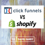 ClickFunnels Vs Shopify