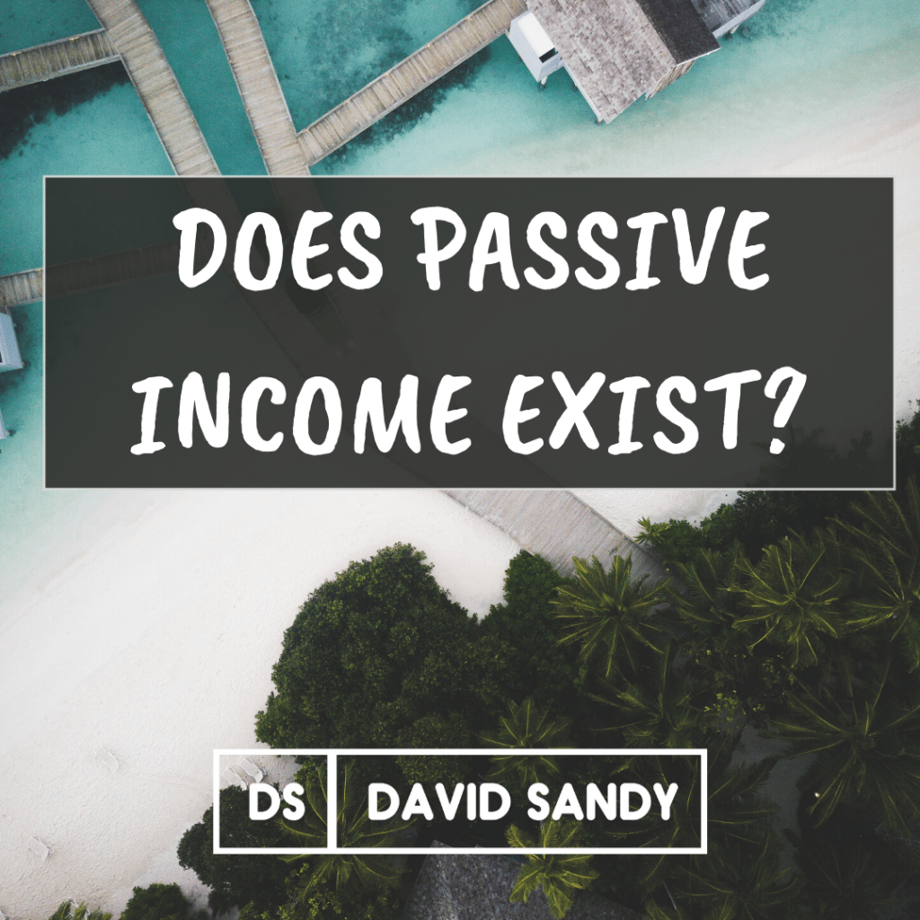 Does Passive Income Exist